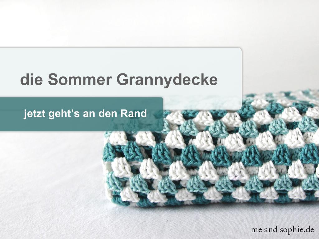 Grannydecke Jetzt Gehts An Den Rand Me And Sophie